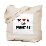 Te * A los Palomas Tote Bag