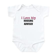 I Love My HOUSING ADVISER Infant Bodysuit