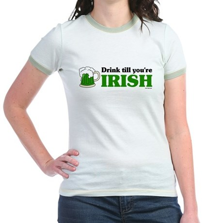 Drink till you're Irish Jr. Ringer T-Shirt