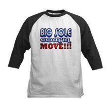 Big Sole Com'in, Move! Tee