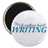 I'd rather be writing... Magnet