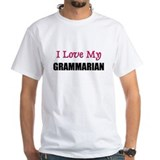 I Love My GRAMMARIAN Shirt
