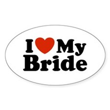I Love My Bride Oval Decal