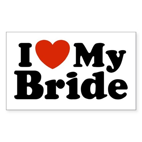 I Love My Bride Rectangle Sticker