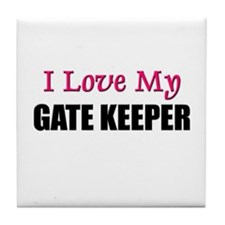 I Love My GATE KEEPER Tile Coaster