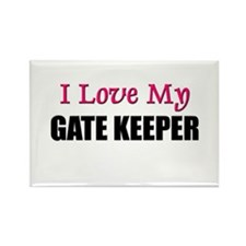 I Love My GATE KEEPER Rectangle Magnet
