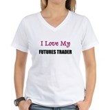 I Love My FUTURES TRADER Shirt