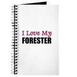 I Love My FORESTER Journal