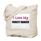 I Love My FOREST RANGER Tote Bag