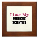 I Love My FORENSIC SCIENTIST Framed Tile