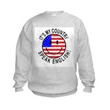 It's My Country Sweatshirt