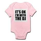 It's Ok, I'm With The DJ Onesie