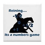 Reining is a numbers game Tile Coaster