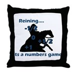 Reining is a numbers game Throw Pillow