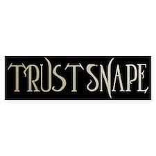 Trust Snape Bumper Bumper Sticker