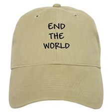 END THE WORLD Baseball Cap