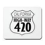 California High-Way 420 Mousepad