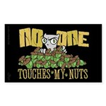 No One Touches My Nuts Rectangle Sticker