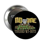 No One Touches My Nuts Button