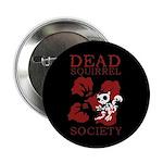 Dead Squirrel Society Button