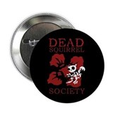 Dead Squirrel Society Button