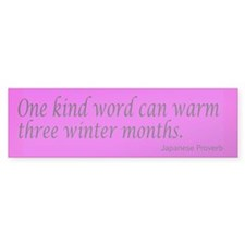 One Kind Word Bumper Bumper Sticker