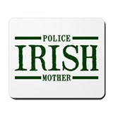 Irish Police Mother Mousepad