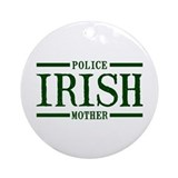Irish Police Mother Ornament (Round)