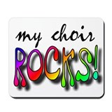 My Choir ROCKS! Mousepad