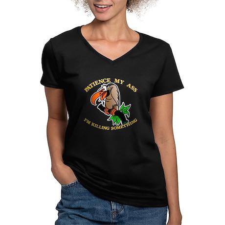 Patience My Ass Buzzard Women's V-Neck Dark T-Shir