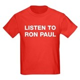 Listen to Ron Paul T