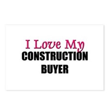 I Love My CONSTRUCTION BUYER Postcards (Package of