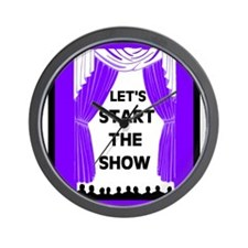 START THE SHOW Wall Clock