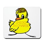 Chicks In Charge Mousepad