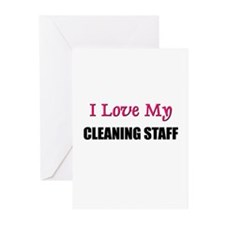 I Love My CLEANING STAFF Greeting Cards (Pk of 10)