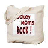 Hockey Moms Rock ! Tote Bag