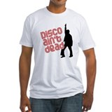 Disco ain't dead Shirt
