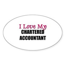 I Love My CHARTERED ACCOUNTANT Oval Decal