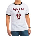 Naughty or Nice Ringer T