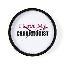 I Love My CARDIOLOGIST Wall Clock