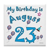 August 23rd Birthday Tile Coaster