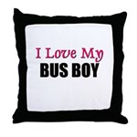I Love My BUS BOY Throw Pillow
