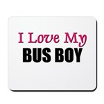 I Love My BUS BOY Mousepad