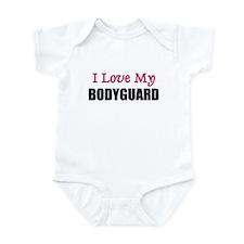 I Love My BODYGUARD Infant Bodysuit