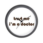 trust me, i'm a doctor Wall Clock