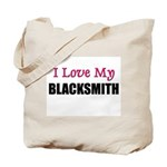 I Love My BLACKSMITH Tote Bag