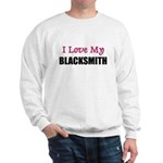 I Love My BLACKSMITH Sweatshirt