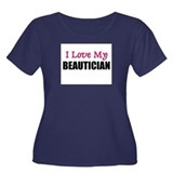 I Love My BEAUTICIAN Women's Plus Size Scoop Neck