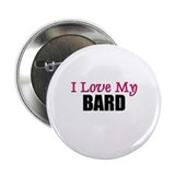 "I Love My BARD 2.25"" Button (10 pack)"