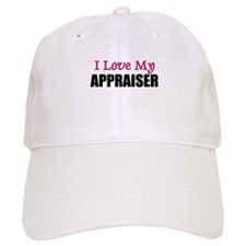I Love My APPRAISER Baseball Cap